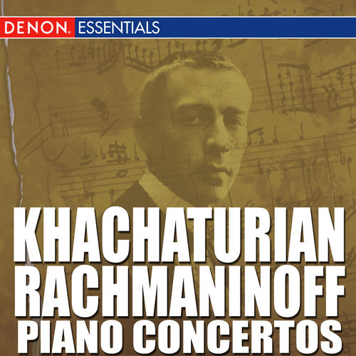 Khachaturian - Rachmaninoff Piano Concertos by Various Artists