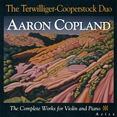 COPLAND, A.: Violin and Piano Music (Complete) (Terwilliger-Cooperstock Duo) von Terwilliger-Cooperstock Duo