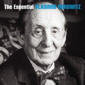 The Essential Vladimir Horowitz by Vladimir Horowitz