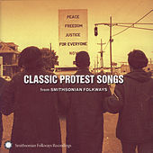 Classic Protest Songs from Smithsonian Folkways by Various Artists