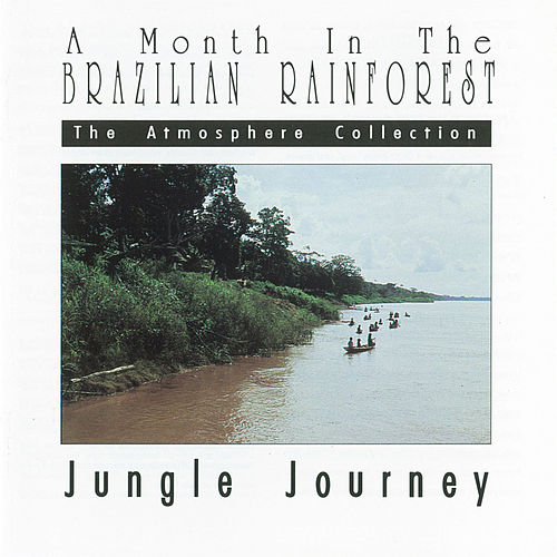 A Month In The Brazilian Rainforest: Jungle Journey by The Atmosphere Collection