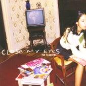 Close My Eyes de The Slackers