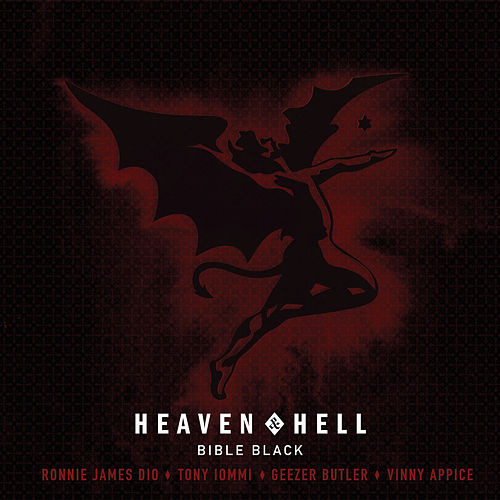 Bible Black [Single Edit] by Heaven and Hell