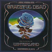 The Closing of Winterland: December 31, 1978 de Grateful Dead