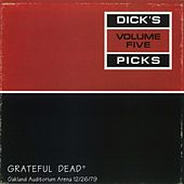 Dick's Picks, Vol. 5: Oakland, 12/26/79 de Grateful Dead