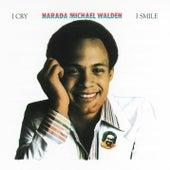 I Cry, I Smile by Narada Michael Walden