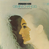 Gemini Changes by Morgana King