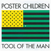 Tool Of The Man by Poster Children