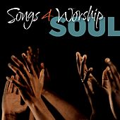 Songs 4 Worship Soul von Various Artists