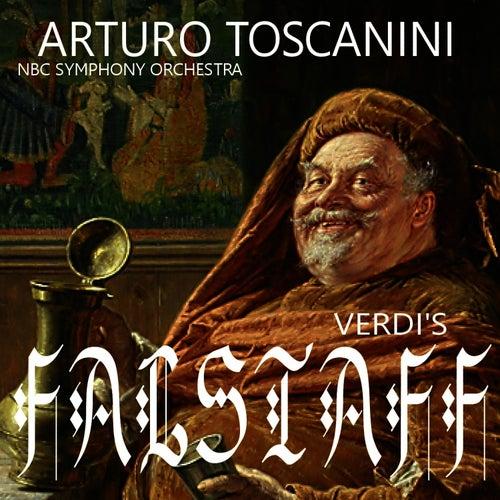 Verdi: Falstaff by NBC Symphony Orchestra