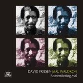 Remembering Mal by David Friesen