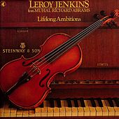 Lifelong Ambitions by Leroy Jenkins