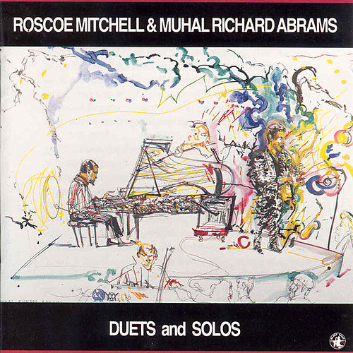 Duets And Solos by Roscoe Mitchell