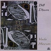 Vade Mecum by Bill Dixon