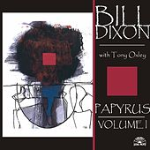 Papyrus - Volume I by Bill Dixon