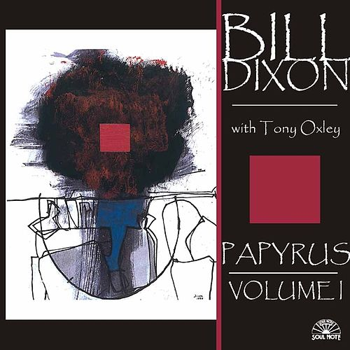 Papyrus - Volume I by Bill Dixon