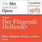 Wagner: Der Fliegende Holländer (February 16, 1963) by Various Artists