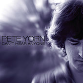 Can't Hear Anyone di Pete Yorn