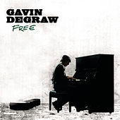 Free by Gavin DeGraw