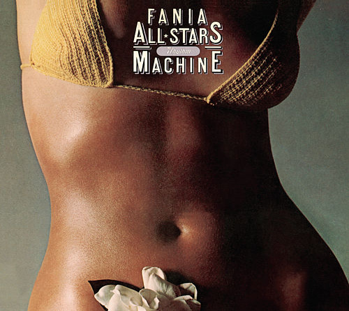 Fania All-Stars - Rhythm Machine by Fania All-Stars
