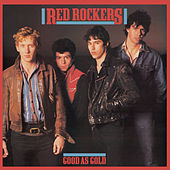 Good As Gold von Red Rockers