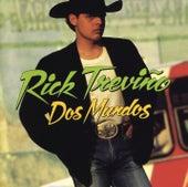 Dos Mundos de Rick Treviño