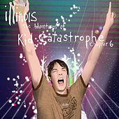 The Adventures of Kid Catastrophe - Chapter 6 by Illinois