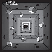 Eight Lost Tracks by Monoton