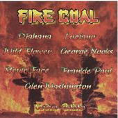 Fire Coal by Various Artists