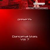Arrows Dancehall Stars Vol. 7 von Various Artists