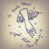 Good Shake, Nice Gloves (Bonus Tracks Version) by Emilie Mover