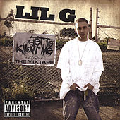 Get to Know Me by Lil G