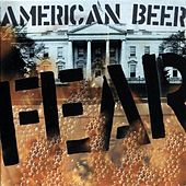 American Beer by Fear