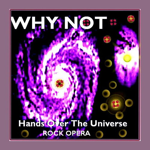 Hands over the Universe by Why Not