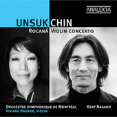 Unsuk Chin - Rocaná, Violin Concerto by Viviane Hagner