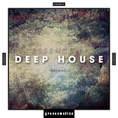 Essence of Deep House, Vol. 2 by Various Artists