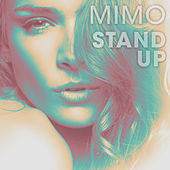 Stand Up by Mimo