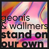 Stand on Our Own by Geonis