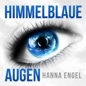 Himmelblaue Augen de Hanna Engel
