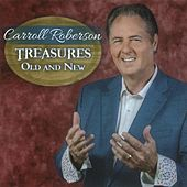 Treasures Old and New by Carroll Roberson