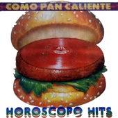Como Pan Caliente (Horóscopo Hits) de Various Artists