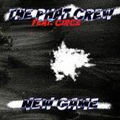 New Game Feat. Circe von The Phat Crew