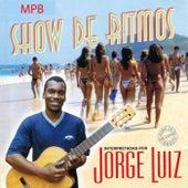 Show de Ritmos de Jorge Luiz