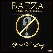 Gone Too Long by Baeza