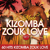 En mode Kizomba Zouk Love, Vol.2 (60 hits Kizomba Zouk Love) by Various Artists