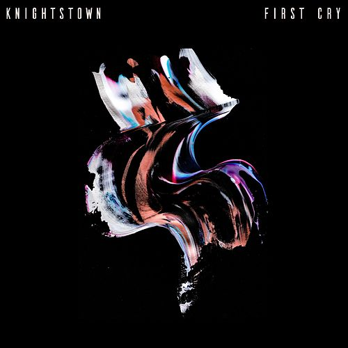 First Cry by Knightstown