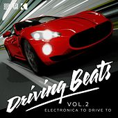 Driving Beats, Vol. 2 (Electronica to Drive To) von Various Artists