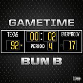 Gametime by Bun B