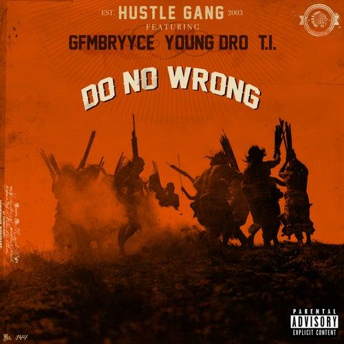 Do No Wrong by Hustle Gang