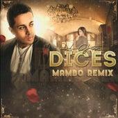 Dices (Mambo Remix) by De La Ghetto